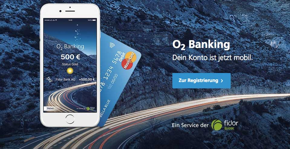 o2 Banking: Datenvolumen statt Magerzinsen für Bankkonto – Gute oder schlechte Idee?
