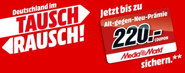 Media Markt Tausch-Rausch: Neue Aktion mit Gutscheinen