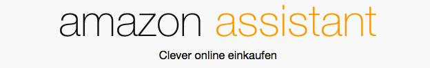 Amazon Assistant: Lade dir das Browser-Plugin und sichere einen 5 Euro Gutschein ab